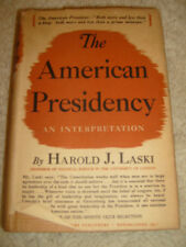 The American Presidency, An Interpretation by Harold J. Laski - 1940 first ed.