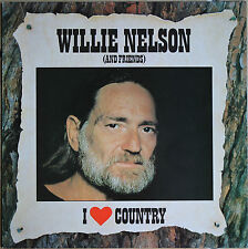 WILLIE NELSON (AND FRIENDS)  I LOVE COUNTRY   33T  LP
