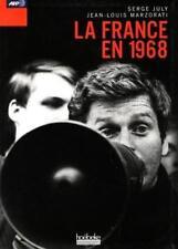 La France En 1968 - Serge July - Jean-Louis Marzorati - Hoëbeke