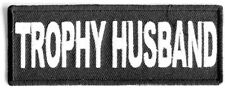 BRAND NEW TROPHY HUSBAND IRON ON PATCH