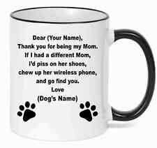 Personalized Mug  Dear Dog Mom With Your Custom name and Your Dog's  Name
