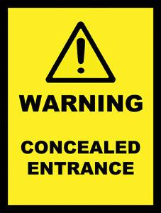 WARNING CONCEALED ENTRANCE METAL SIGN DANGER HIDDEN ENTRANCE SIGN DRIVEWAY SIGN