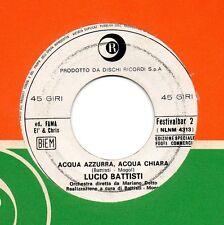 LUCIO BATTISTI PASCAL DANEL disco 45 ITALY Acqua azzurra chiara STAMPA ITALIANA