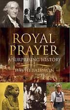 Royal Prayer: A Surprising History,David Baldwin,New Book mon0000049572