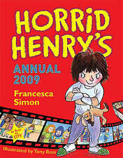 HARDBACK BOOK   *** HORRID HENRYS ***  ANNUAL 2009 -  VERY CLEAN AND TIDY