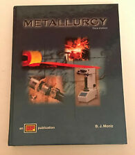 Metallurgy B.J. Moniz 2003 Third Edition Hardcover ATP Publication