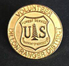 Volunteer Dillon Colo Ranger Forest Service Badge Hat Jacket LAPEL PIN US Dept
