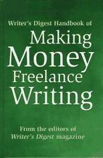 The Writer's Digest Handbook of Making Money Freelance Writing by Writer's...