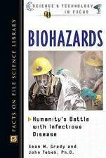 Biohazards: Humanity's Battle With Infectious Disease (Science and-ExLibrary