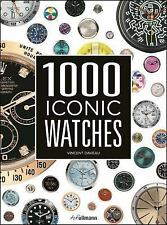 1000 Iconic Watches Book~Watch Lover's Bible~Rolex~Omega~Tag Heuer~More~NEW HC