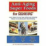 Anti-Aging Super Foods For Seniors - 1,001 Ways to Keep Your Belly Lean, Memory