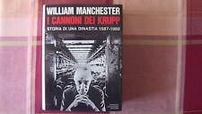 W. MANCHESTER I CANNONI DEI KRUPP 41 ILLUSTRAZIONI F.T. 1969 LE SCIE MONDADORI