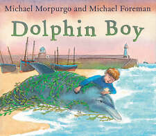 Dolphin Boy by Michael Morpurgo (Paperback)