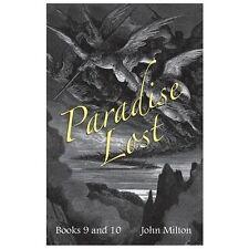 Milton's Paradise Lost : Books IX and X by John Milton (2013, Paperback)