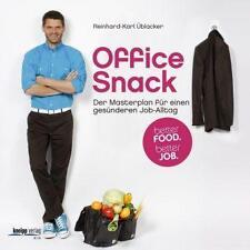 Office Snack: Le Master Plan pour un travail plus sain-vie quotidienne-Reinhard -.../3