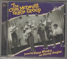 THE CHAS McDEVITT SKIFFLE GROUP -   Feat. Nancy Whiskey and Shirley Douglas CD
