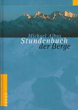Albus, Stundenbuch der Berge, Fotografie Torsten Andreas Hoffmann, Kreuz Vlg '03