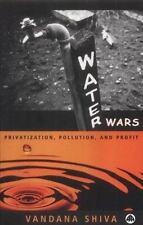 Water Wars: Pollution, Profits and Privatization by Shiva, Vandana