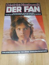 DER FAN - Kinoplakat A1 ´82 - DESIREE NOSBUSCH Eckhart Schmidt