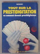Tout sur la prestidigitation ou comment devenir prestidigitateur Illusion