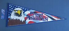 """PROUD TO BE AN AMERICAN PENNANT 12"""" x 30"""" NEW WINCRAFT FREE US SHIPPING"""