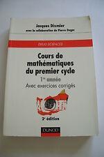 Prépa MP, PCSI,licence,master...Cours mathématiques 1er cycle.1ère année.DIXMIER