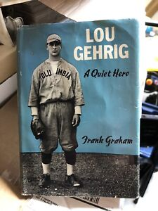 Lou Gehrig A Quiet Hero By Frank Graham HC/DJ 1942 Really Clean Photos DiMaggio