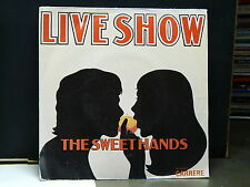 THE SWEET HANDS Live show 49168
