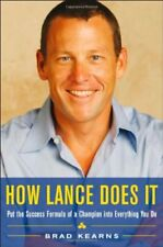 How Lance Does It: Put the Success Formula of a Champion into Everything You D,