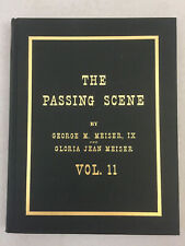 The Passing Scene Volume 11 by Meiser and Meiser Old-Time Reading Hardcover