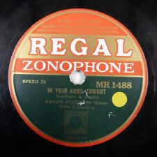 78rpm IN YOUR ARMS TONIGHT / DEAR HEART OF MINE Cavan O'ConnorREGAL MR 1488