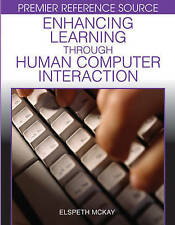 NEW Enhancing Learning Through Human Computer Interaction by Elspeth McKay