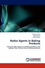 Redox Agents In Baking Products: Using Of Redox Agents In Conditory Products,...
