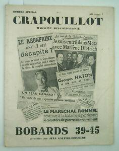 LE CRAPOUILLOT - N° spécial n° 7 - Bobards 39-45 - 1949 - TBE