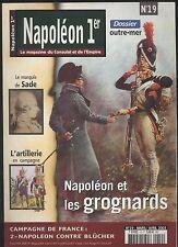 REVUE NAPOLEON 1ER N°19 MAGAZINE DU CONSULAT ET L EMPIRE GROGNARDS SADE ARTILLER