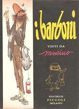 (Fumetti d'autore) I BARBONI visti da MARINO - Editrice Piccoli, Milano 1960