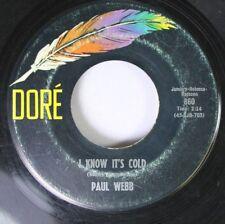 Hear! Southern Rock Folk 45 Paul Webb - I Know It'S Cold / Spencer T. Wilke On D