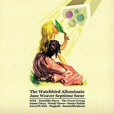 Jane Weaver - The Watchbird Alluminate (NEW CD)