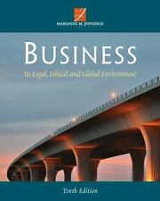 Business : Its Legal, Ethical, and Global Environment by Marianne M. Jennings...