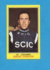 CAMPIONI dello SPORT 1970-71-Figurina n.131- CASALINI - CICLISMO -NEW