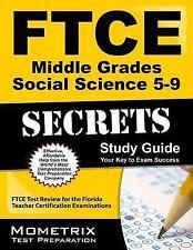 FTCE Middle Grades Social Science 5-9 Secrets Study Guide : FTCE Subject Test...