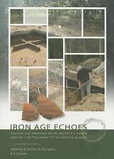 Iron Age Echoes: Prehistoric land management and the creation of a funerary land