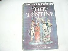 THE TONTINE by Thomas B. Costain (Vol. I - 1955)
