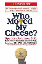 Who Moved My Cheese?: An Amazing Way to Deal with Change in Your...  (ExLib)