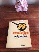 99 OMELETTES ORIGINALES Frederick Elles et Sacha Sosno 1976