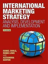 International Marketing Strategy: Analysis, Development and Implementation by...