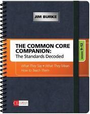 Corwin Literacy: The Common Core Companion - The Standards Decoded, Grades 9-12
