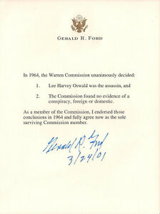 President GERALD R. FORD Signed Letter Affirming WARREN COMMISSION Conclusions