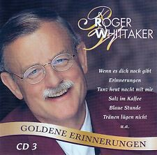 ROGER WHITTAKER : GOLDENE ERINNERUNGEN - VOLUME 3 / CD - TOP-ZUSTAND