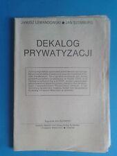 Dekalog Prywatyzacji - Tygodnik Solidarnosc 1990